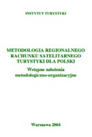 METODOLOGIA REGIONALNEGO RACHUNKU SATELITARNEGO TURYSTYKI DLA POLSKI